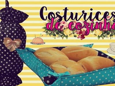 COSTURICES DE COZINHA| Puxa-saco & cestinha para pães