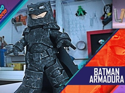 DIY: Batman Armadura - CUG# 18