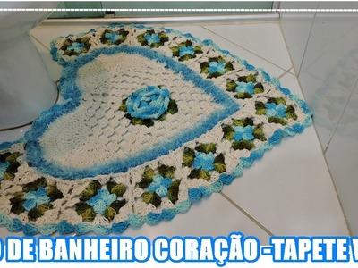 JOGO DE BANHEIRO CORAÇÃO- TAPETE VASO. DIANE GONÇALVES