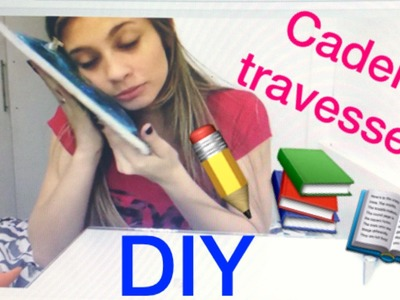 Maratona Volta as aulas 2016 -  DIY carderno travesseiro
