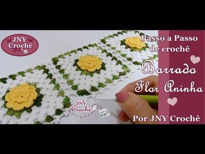 PAP Barrado Flor Aninha por JNY Crochê