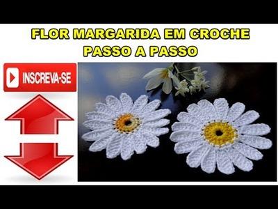 PASSO A PASSO - FLOR MARGARIDA