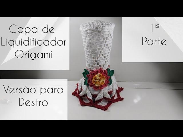 [Versão destro] Capa de liquidificador Origami  -Parte 1