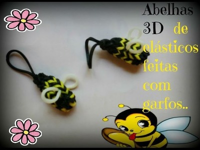 Abelhas 3D de elásticos, feitas com garfos mais beijinhos. .