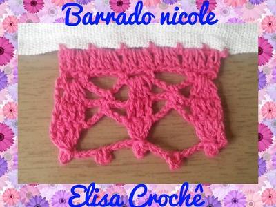 BARRADO NICOLE EM CROCHÊ # ELISA CROCHÊ