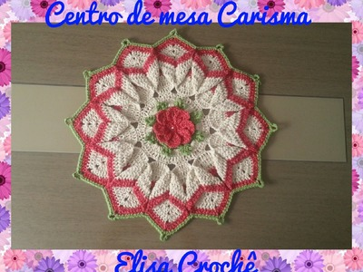 Centro de mesa Carisma # Elisa Crochê