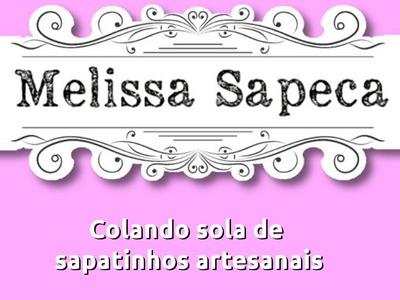 Colagem de Sola de Sapatinho Artesanal (Crepe de Borracha)