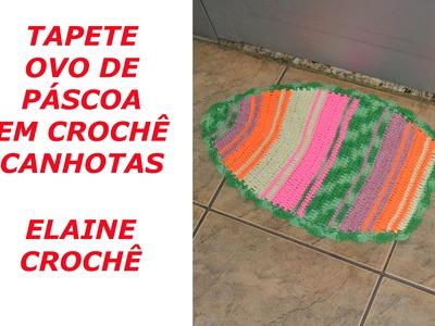 TAPETE OVO DE PÁSCOA EM CROCHÊ CANHOTAS