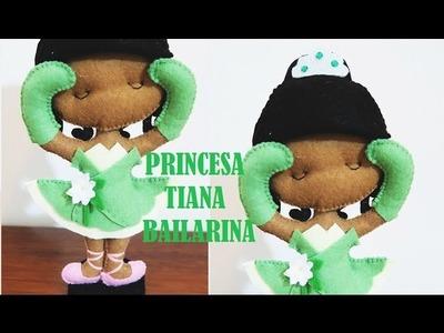 Princesa Bailarina Tiana em feltro