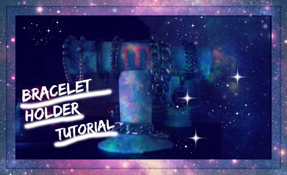 Bracelet Holder Tutorial