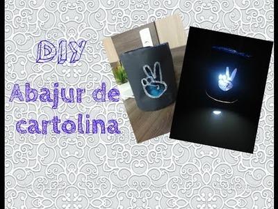 DIY - Abajur de Cartolina
