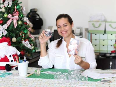 DIY | Faça Você Mesmo - Bolas de Natal Personalizadas