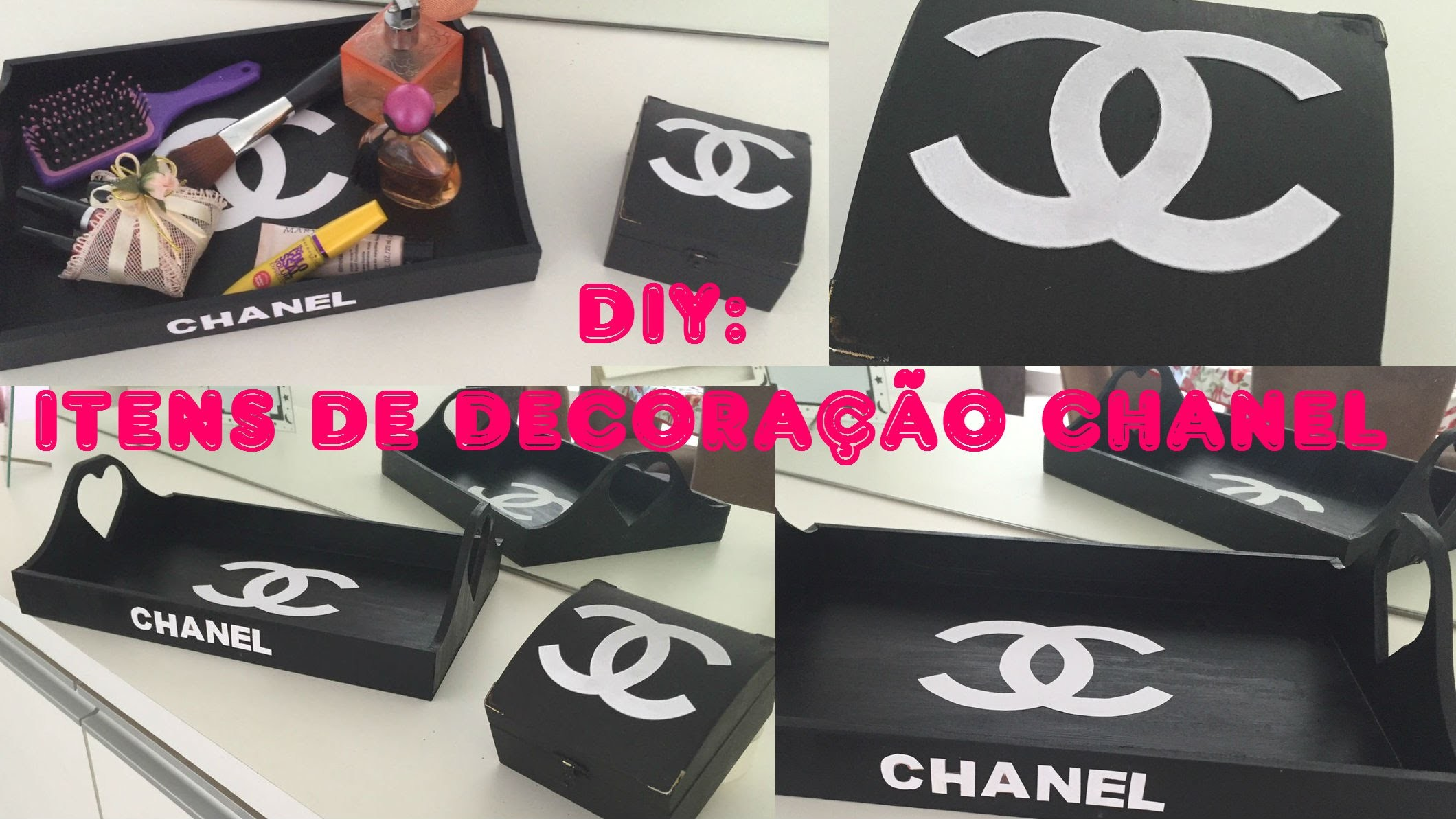 Faça você mesma (DIY) - Itens de decoração da Chanel.