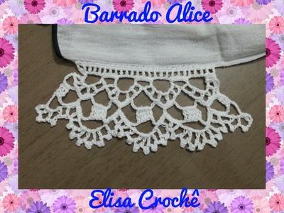 Barrado Alice em crochê # Elisa Crochê