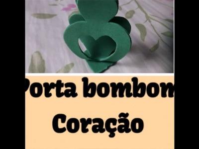 DIY - Porta bombom de coração
