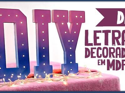 Letras decoradas em MDF =DiY | Casa da Letra