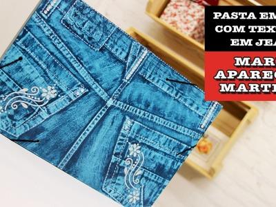 19.11.2014 - Pasta em MDF com textura em jeans (Maria Aparecida)