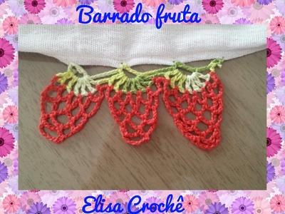 Barrado fruta em crochê # Elisa Crochê