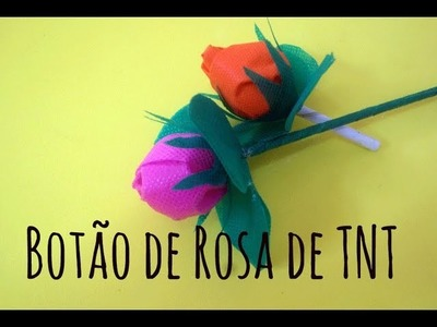 Botão de Rosa de TNT