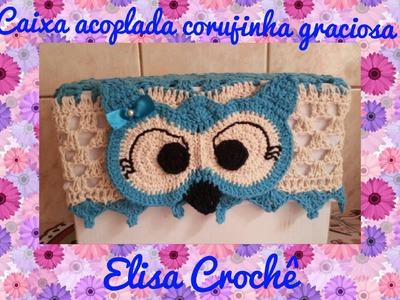 Capa para caixa acoplada corujinha graciosa # Elisa Crochê