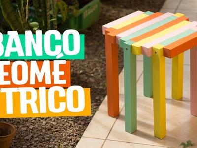 DIY - BANCO GEOMÉTRICO COLORIDO