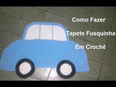 Tapete Fusquinha de Crochê (passo a passo) - Maricelia Cardoso