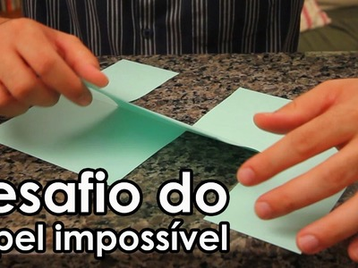 Desafio do papel impossível