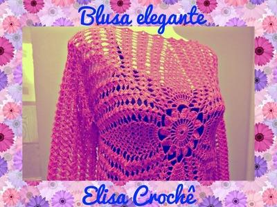 Blusa elegante em crochê 40.42 (M) ( 1ª parte ) # Elisa Crochê