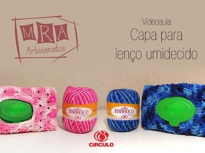 Capa para lenço umidecido   MRA Artesanatos
