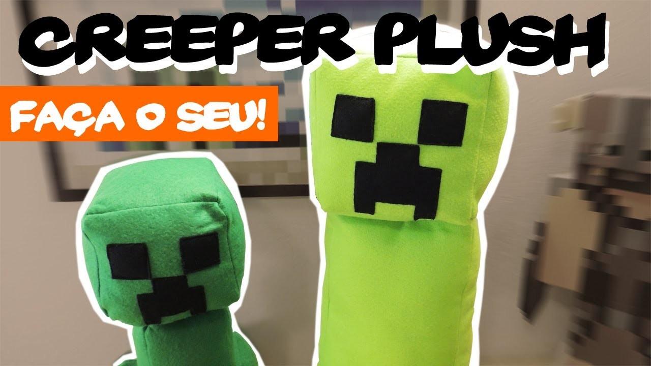 Creeper Plush e Baby Creeper: Faça o seu! (especial 200 vídeos)