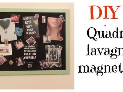 DIY - Quadro lavagna magnetica