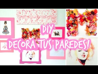 DIY: 3 Ideas para decorar tus paredes! - Maqui015 ♥
