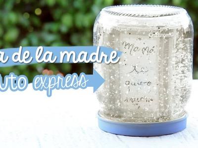 Feliz Día de la madre: Manualidad Express - Frasco Nevado