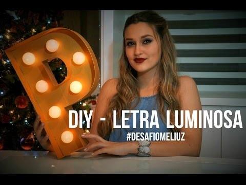 Desafio Méliuz | DIY - Letras Luminosas