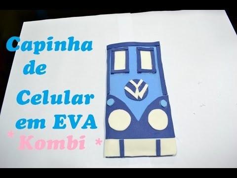 DIY Capinha de celular Kombi em EVA