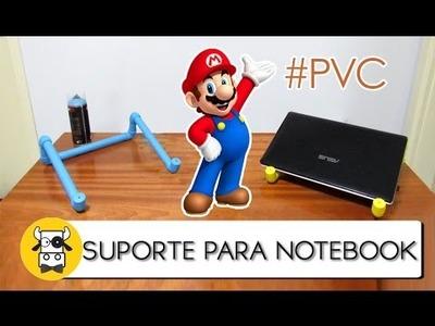 SUPORTE PARA NOTEBOOK DE PVC - DIY #01 - FAÇA VOCÊ MESMO