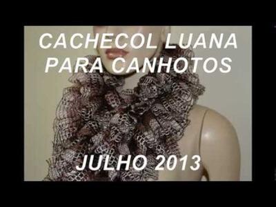 CROCHE PARA CANHOTOS - LEFT HANDED CROCHET - CACHECOL LUANA CANHOTOS
