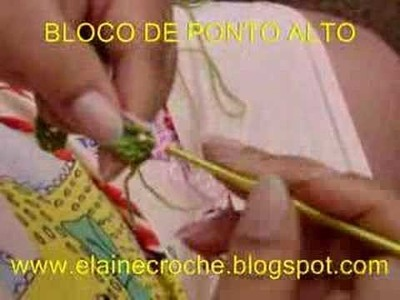 CROCHÊ - BLOCO DE PONTO ALTO