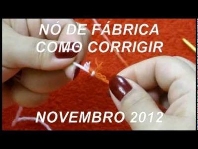 NÓ DE FABRICA - COMO CORRIGIR