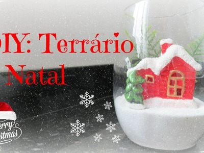 DIY Terrário de Natal