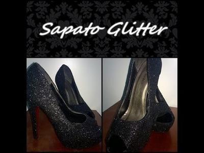DIY : Sapato com Glitter