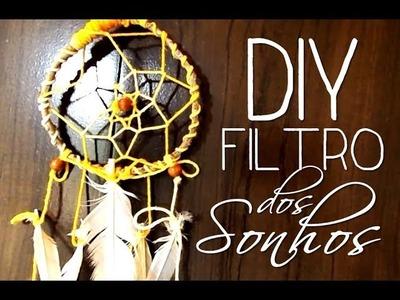 DIY: Filtro Dos Sonhos
