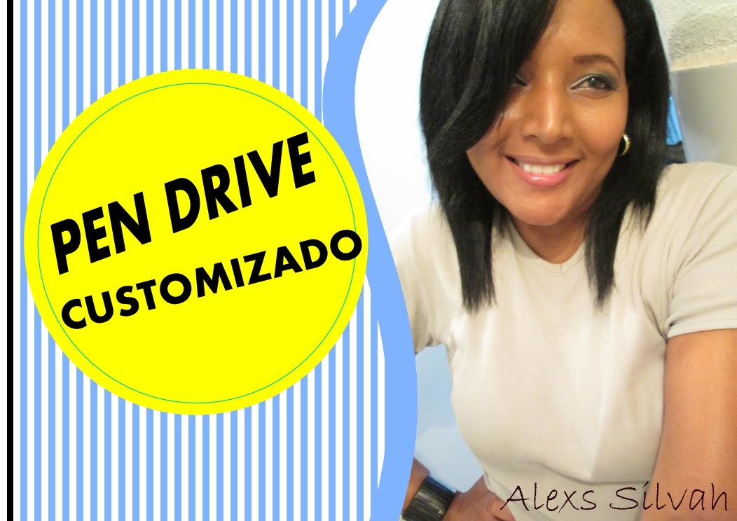 DIY | Pen Drive Customizado | by Alexs Silvah