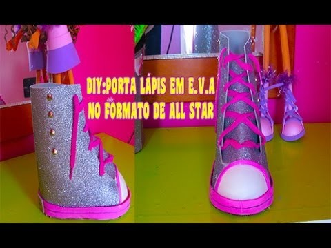 DIY:PORTA LÁPIS NO FORMATO DE ALL STAR