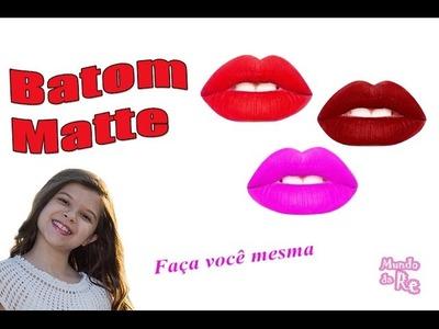 Batom Matte DIY Make - Renata Eleotério
