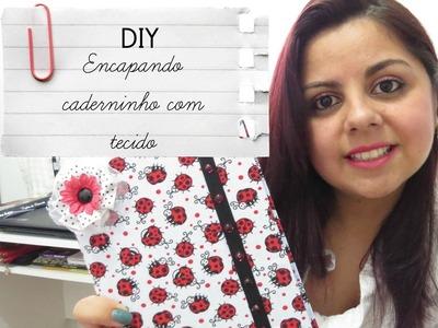 DIY - Encapando caderno com tecido | Blog Adoleta's