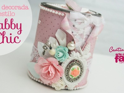 DIY - Lata Decorada estilo Shabby Chic (Elisa Delatore)