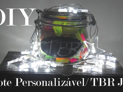 DIY- Pote Personalizável. TBR Jar