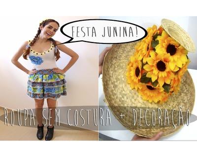 Festa Junina: DIY Roupa Caipira sem Costura e Decoracao de Mesa