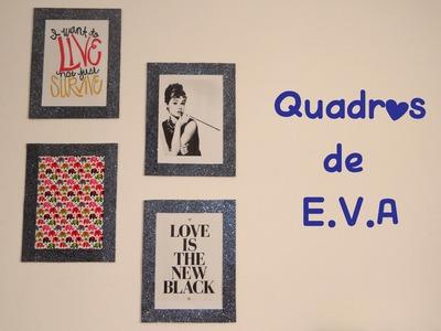DIY - Quadros de E.V.A